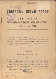 """Zbiorowy układ pracy pracowników przedsiębiorstwa państwowego """"Film Polski"""" z dnia 17 czerwca 1949 r."""