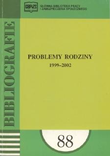 Problemy rodziny : 1999-2002 : (literatura polska i obca w wyborze)
