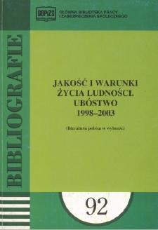 Jakość i warunki życia ludności. Ubóstwo : 1998-2003 : (literatura polska w wyborze)
