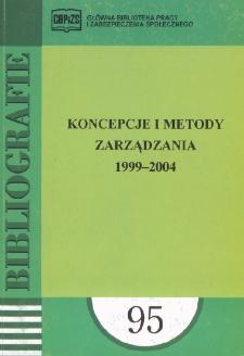 Koncepcje i metody zarządzania : 1999-2004 : (literatura polska w wyborze)