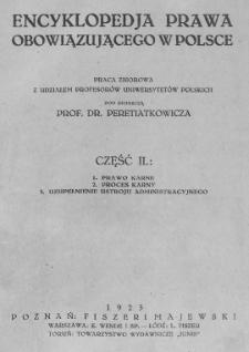 Encyklopedja prawa obowiązującego w Polsce : praca zbiorowa Cz. 2