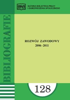 Rozwój zawodowy : 2006-2011 : (literatura polska i obca w wyborze)