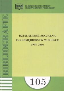 Działalność socjalna przedsiębiorstw w Polsce : 1994-2006 : (literatura polska w wyborze)