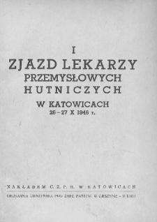 Pierwszy Zjazd Lekarzy Przemysłowych Hutniczych 26-27 X 1946 r.