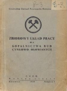Zbiorowy układ pracy dla kopalnictwa rud cynkowo-ołowianych [zawarty 20 listopada 1948 r.]