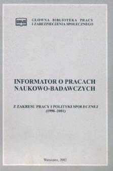 Informator o pracach naukowo-badawczych z zakresu pracy i polityki społecznej (1998-2001)