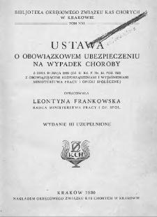 Ustawa o obowiązkowem ubezpieczeniu na wypadek choroby : z dnia 19 maja 1920 r. z obowiązującemi rozporządzeniami i wyjaśnieniami Ministerstwa Pracy i Opieki Społecznej