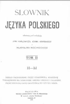 Słownik języka polskiego. T. 2. H-M
