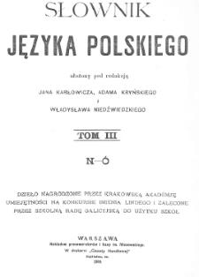 Słownik języka polskiego. T. 3. N-Ó