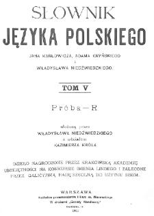 Słownik języka polskiego. T. 5. Próba-R