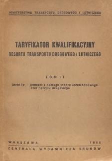 Taryfikator kwalifikacyjny resortu transportu drogowego i lotniczego. T. 2