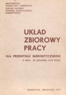 Układ zbiorowy pracy dla przemysłu energetycznego z dnia 30 grudnia 1974 roku