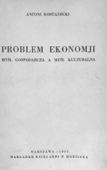 Problem ekonomji : myśl gospodarcza a myśl kulturalna