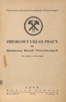Zbiorowy układ pracy dla hutnictwa metali nieżelaznych [zawarty 20 listopada 1948 r.]