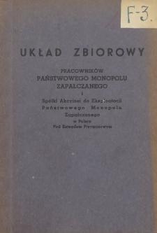 Układ zbiorowy pracowników Państwowego Monopolu Zapałczanego i Spółki Akcyjnej do Eksploatacji Państwowego Monopolu Zapałczanego w Polsce pod Zarządem Przymusowym [zawarty 25 stycznia 1949 r.]