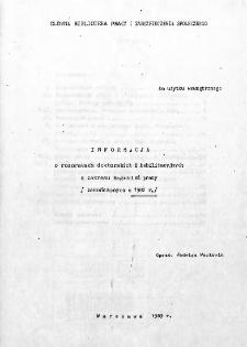 Informacja o rozprawach doktorskich i habilitacyjnych z zakresu pracy : (zakończonych w 1982 r.)