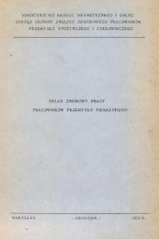 Układ zbiorowy pracy pracowników przemysłu piekarskiego [z dnia 27 grudnia 1974 r.]