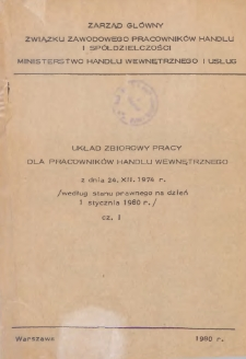 Układ zbiorowy pracy dla pracowników handlu wewnętrznego z dnia 24 grudnia 1974 r. : według stanu prawnego na dzień 1 stycznia 1980 r.