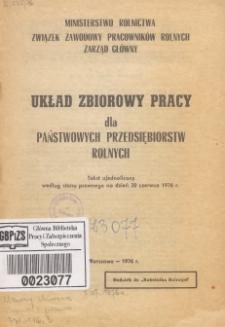 Układ zbiorowy pracy dla Państwowych Przedsiębiorstw Rolnych : tekst ujednolicony według stanu prawnego na dzień 30 czerwca 1976 r.