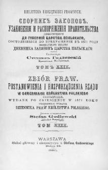 Zbiór praw. Postanowienia i rozporządzenia Rządu, w Guberniach Królestwa Polskiego obowiązujące, wydane po zniesieniu w 1871 roku urzędowego wydania Dziennika Praw Królestwa Polskiego. T. 29, 1885, Cz. 3