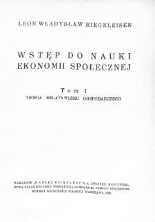 Wstęp do nauki ekonomii społecznej. T. 1, Teoria relatywizmu gospodarczego