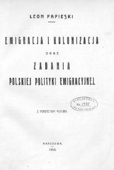 Emigracja i kolonizacja oraz zadania polskiej polityki emigracyjnej