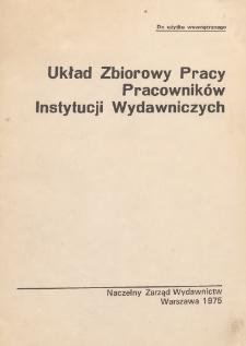 Układ zbiorowy pracy pracowników instytucji wydawniczych [z dnia 30.12.1974 r.]