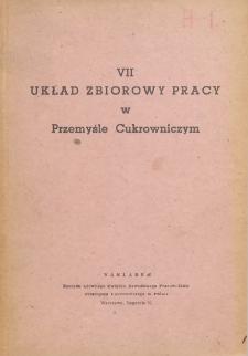 VII Układ zbiorowy pracy w przemyśle cukrowniczym [zawarty 24 czerwca 1949 r.]