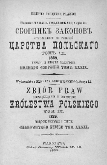 Zbiór praw obowiązujących w Guberniach Królestwa Polskiego. T. 9, 1889, półrocze pierwsze i drugie