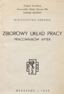 Zbiorowy układ pracy pracowników aptek [zawarty 31 grudnia 1958 r.]