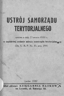 Ustrój samorządu terytorjalnego : ustawa z dnia 23 marca 1933 r. o częściowej zmianie ustroju samorządu terytorjalnego