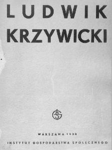 Ludwik Krzywicki : praca zbiorowa poświęcona Jego życiu i twórczości