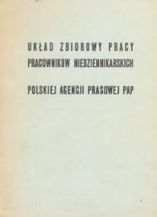 Układ zbiorowy pracy pracowników niedziennikarskich Polskiej Agencji Prasowej PAP [z dnia 31.12.1974 r.]