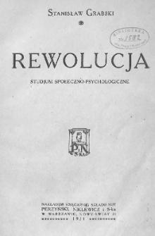 Rewolucja : studjum społeczno-psychologiczne