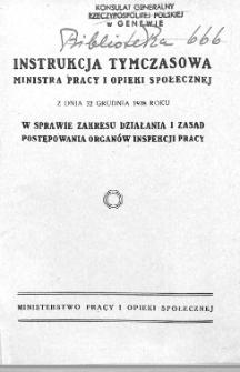 Instrukcja tymczasowa Ministra Pracy i Opieki Społecznej z dnia 22 grudnia 1928 roku w sprawie zakresu działania i zasad postępowania organów inspekcji pracy