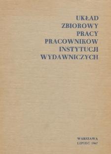 Układ zbiorowy pracy pracowników instytucji wydawniczych [zawarty 14 lipca 1967 r.]
