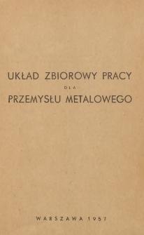 Układ zbiorowy pracy dla przemysłu metalowego [zawarty w dniu 26 kwietnia 1957 r.]