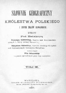 Słownik geograficzny Królestwa Polskiego i innych krajów słowiańskich. T. 10. [Rukszenice - Sochaczew]