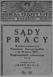 Sądy pracy : Rozporządzenie Prezydenta Rzeczypospolitej z dn. 22 marca 1928 r. : rozporządzenia wykonawcze