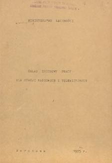 Układ zbiorowy pracy dla stacji radiowych i telewizyjnych [zawarty 31 grudnia 1974 r.]