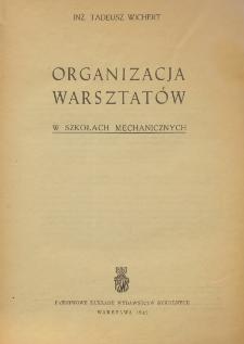 Organizacja warsztatów w szkołach mechanicznych