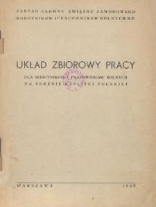 Układ zbiorowy pracy dla robotników i pracowników rolnych na terenie Rzplitej Polskiej [zawarty 28 marca 1949 r.]