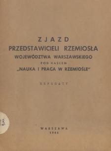 """Zjazd przedstawicieli rzemiosła województwa warszawskiego pod hasłem """"Nauka i praca w rzemiośle"""""""