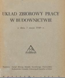 Układ zbiorowy pracy w budownictwie z dnia 7 maja 1949 r.