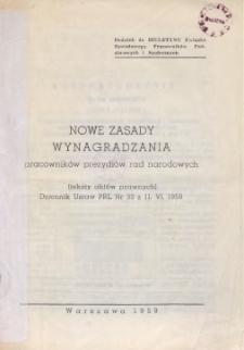 Nowe zasady wynagradzania pracowników prezydiów rad narodowych : (teksty aktów prawnych) Dziennik Ustaw PRL nr 33 z 11.VI.1958