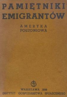 Pamiętniki emigrantów : Ameryka Południowa