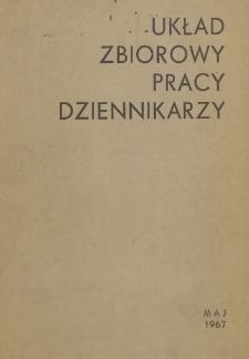 Układ zbiorowy pracy dziennikarzy [zawarty w dniu 24 maja 1967 r.]