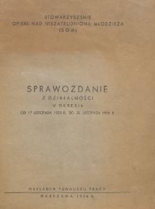 Sprawozdanie z działalności w okresie od 17 listopada 1933 r. do 30 listopada 1935 r.