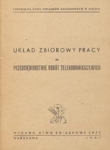 Układ zbiorowy pracy w przedsiębiorstwie robót telekomunikacyjnych [zawarty w dniu 9 listopada 1950 r.]