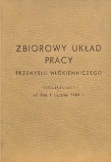 Zbiorowy układ pracy dla przemysłu włókienniczego [obowiązujący od dnia 1 stycznia 1949 r.]